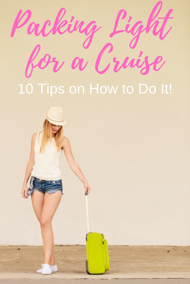10 Tips for Packing Light for a Cruise