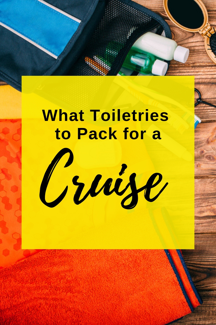What Toiletries to Pack for a Cruise - Best Toiletry Bag for a Cruise